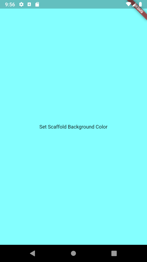 Set Background Color of Scaffold Widget Main Home Screen in Flutter