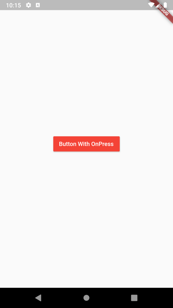 Set OnClick onPress event on Raised Button in Flutter Android iOS