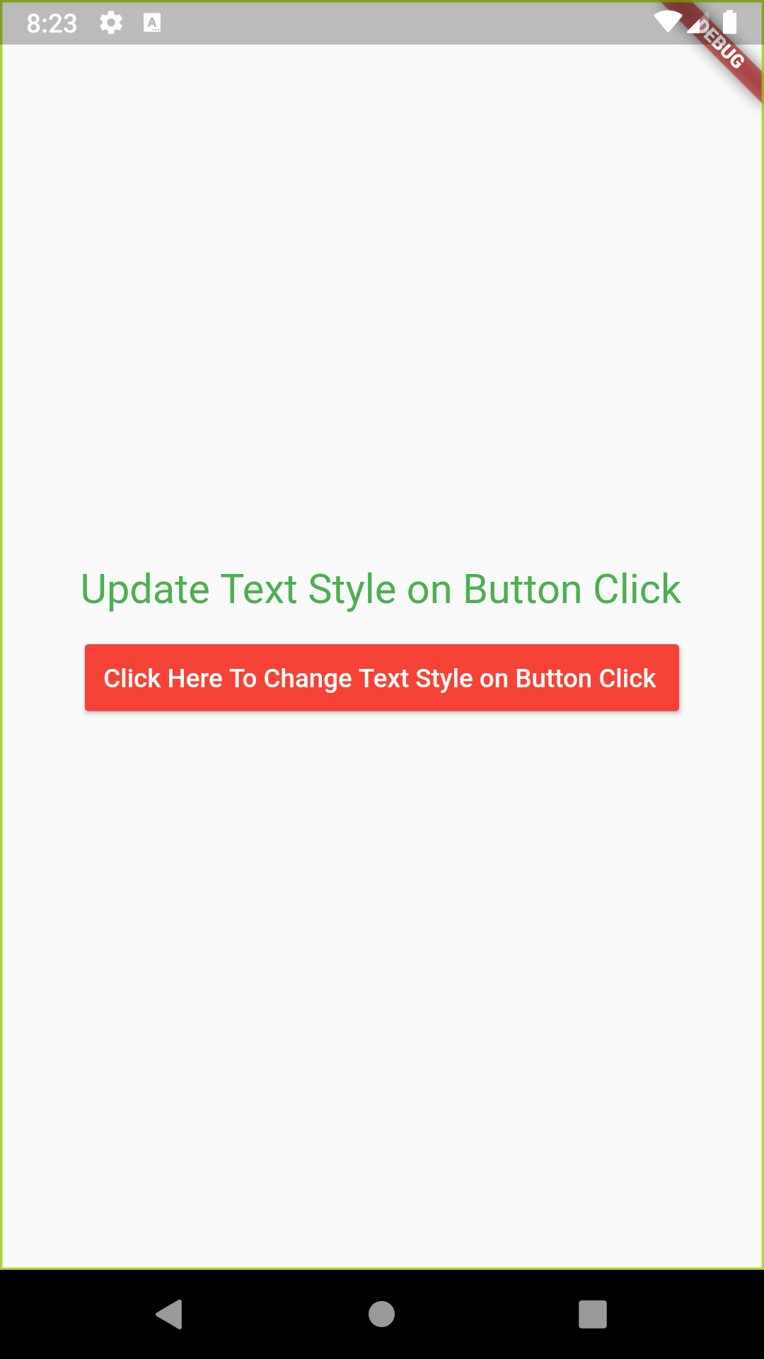 Change Text Font Color Size Style on Button Click in Flutter Dart Update UI