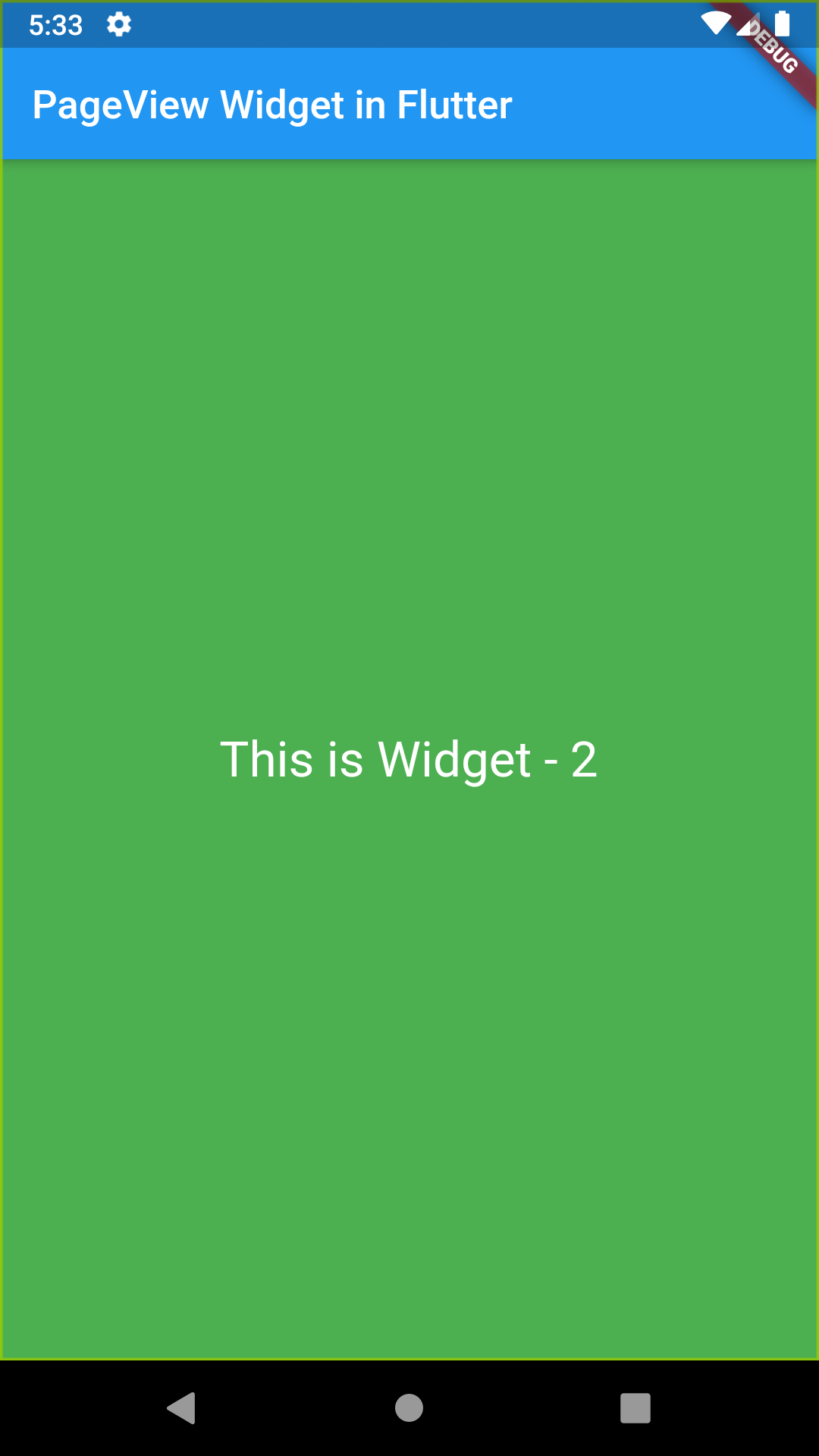 Flutter PageView Widget To Create Swipeable View in Android iOS