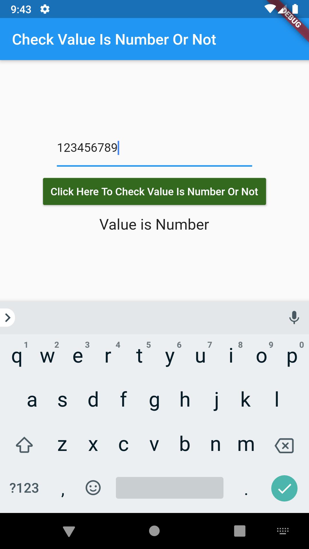 Flutter Dart Check Entered String Value is Number or Not Example
