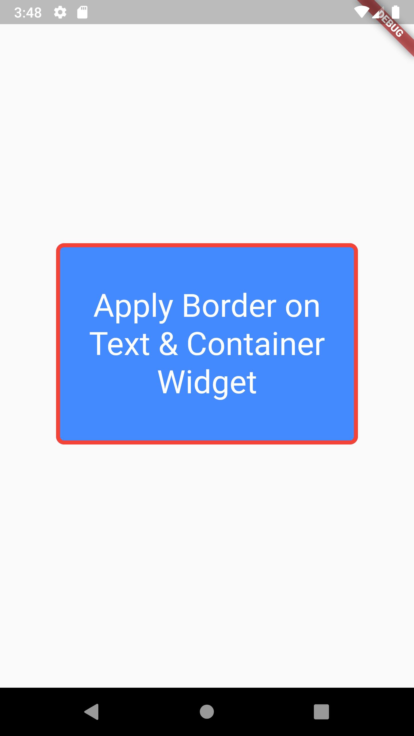 Add Set Border Around Text Container Widget in Flutter Example