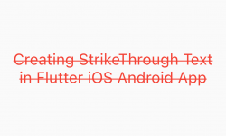 Create StrikeThrough Text in Flutter Android iOS Example